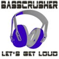 BASSCRUSHER_LETS_GET_LOUD_Cover_150x150.jpg