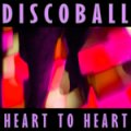 DISCOBALL_HEART_TO_HEART_Cover_Klien.JPG